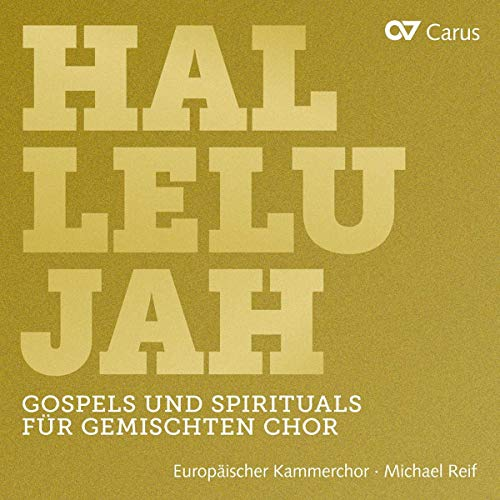Hallelujah - Gospels And Spirituals For Mixed Choir from Carus