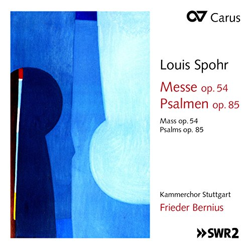 Louis Spohr: Mass op. 54/Psalms Op. 85 from Carus