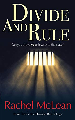 Divide and Rule: Can you prove your loyalty to the state? (The Division Bell) from Catawampus Press