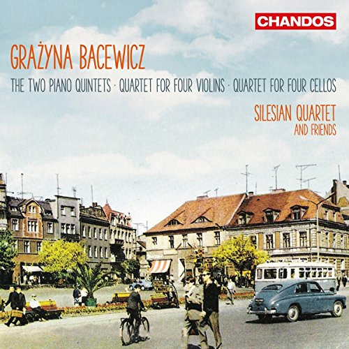 Bacewicz: Quintets & Quartets [Various] [Chandos: CHAN 10976] from Chandos