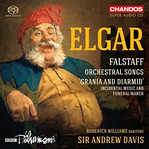 Edward Elgar: Falstaff Orchestral Songs; Grania and Diarmid [Roderick Williams; BBC Philharmonic; Sir Andrew Davis] [Chandos: CHSA 5188] from Chandos