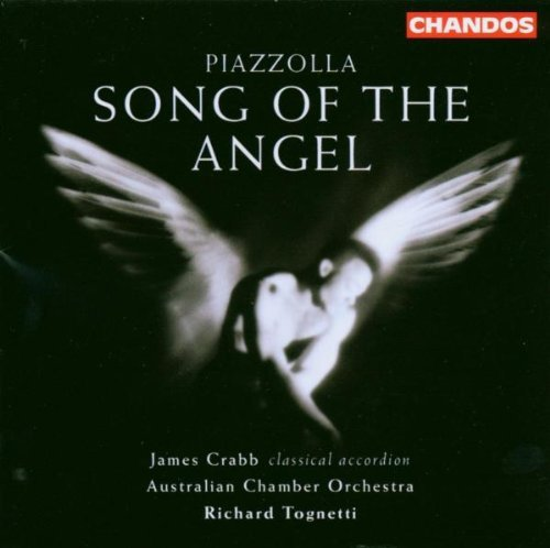 Piazzolla: Song of the Angel by Richard Tognetti James Crabb (2003-10-20) from Chandos