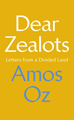 Dear Zealots: Letters from a Divided Land from Chatto & Windus