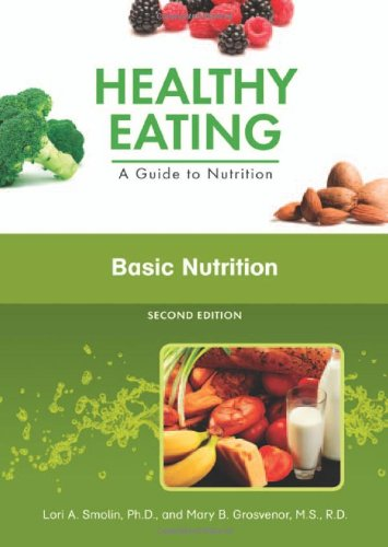 Basic Nutrition (Healthy Eating: A Guide to Nutrition) from Chelsea House Publishers
