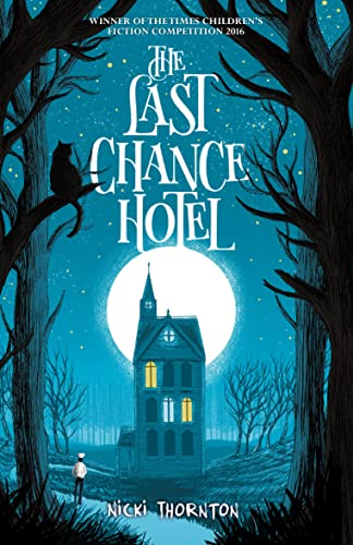 The Last Chance Hotel (Seth Seppi Mystery) from Chicken House