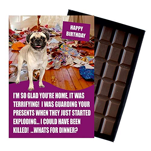 Novelty Birthday Gift for Pug Pet Owner Dog Lover 85 Gram Best Luxury Belgian Milk Bar Box of Chocolates for Men Women Funny Greetings Card Present Please Note This is Not a Dog Treat, for Human Consumption Only from Chocolate Darling?