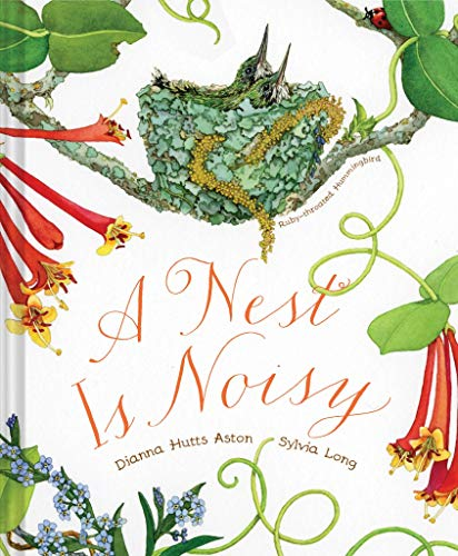 A Nest Is Noisy from Chronicle Books