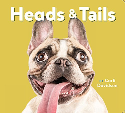 Heads & Tails: (dog Books, Books about Dogs, Dog Gifts for Dog Lovers) from Chronicle Books