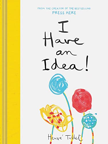 I Have an Idea!: 1 from Chronicle Books
