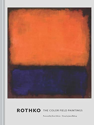 Rothko: The Color Field Paintings from Chronicle Books