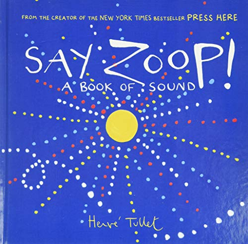 Say Zoop! from Chronicle Books