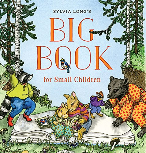 Sylvia Long's Big Book for Small Children from Chronicle Books