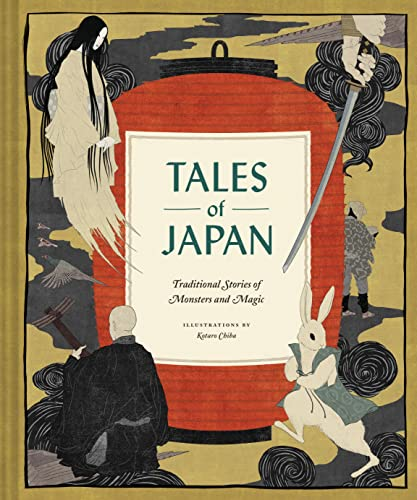 Tales of Japan: Traditional Stories of Monsters and Magic from Chronicle Books