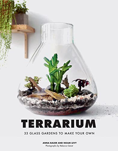 Terrarium: 33 Glass Gardens to Make Your Own from Chronicle Books