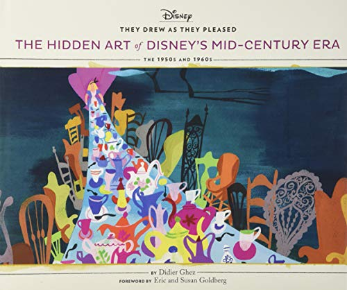 They Drew As They Pleased: The Hidden Art of Disney's Mid-Century Era: 4 from Chronicle Books