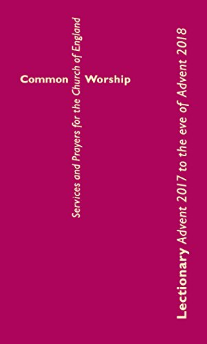 Common Worship Lectionary: Advent 2017 to the Eve of Advent 2018 (Standard Format) (Common Worship: Services and Prayers for the Church of England) from Church House Publishing