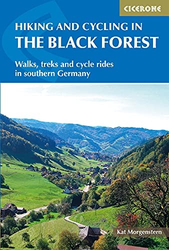 Hiking and Cycling in the Black Forest: Walks, treks and cycle rides in southern Germany from Cicerone Press