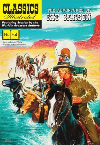Kit Carson (Classics Illustrated) from Classics Illustrated