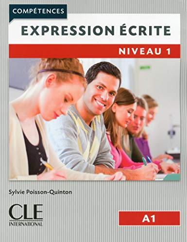Competences 2eme edition: Expression  ecrite 1 (A1) - Livre from Cle International
