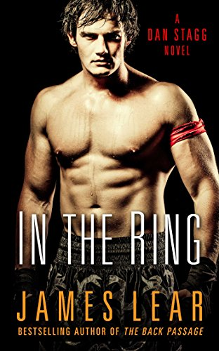 In the Ring: A Dan Stagg Mystery from Cleis Press