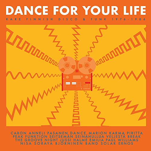 Dance For Your Life- Rare Finnish Funk and Disco 1976- 1986 from SVART RECORDS