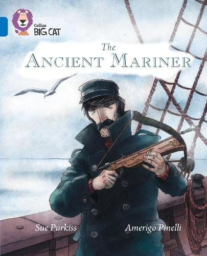 The Ancient Mariner: Band 16/Sapphire (Collins Big Cat) from HarperCollins UK