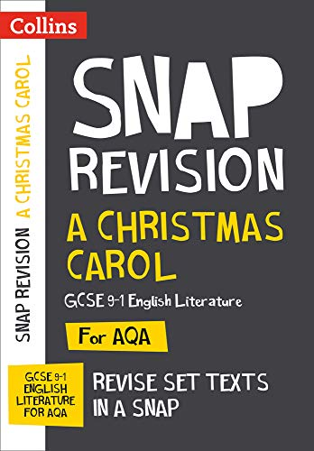 A Christmas Carol: New Grade 9-1 GCSE English Literature AQA Text Guide (Collins GCSE 9-1 Snap Revision) from Collins