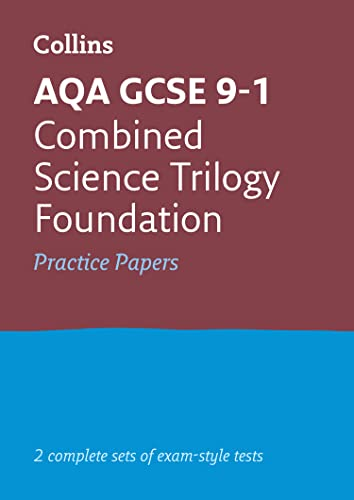 GCSE Combined Science Foundation AQA Practice Test Papers: GCSE Grade 9-1 (Collins GCSE 9-1 Revision) from Collins