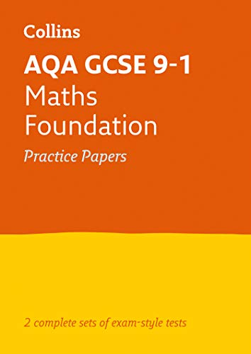 GCSE Maths Foundation AQA Practice Test Papers: GCSE Grade 9-1 (Collins GCSE 9-1 Revision) from Collins