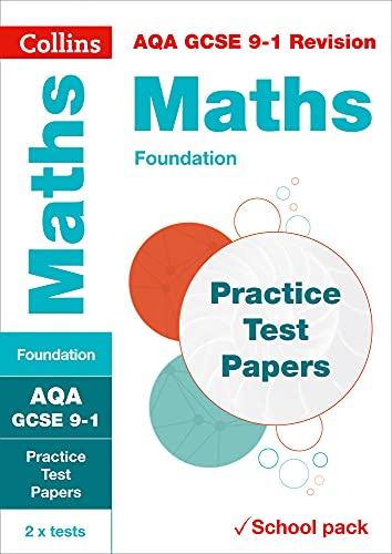 Collins GCSE 9-1 Revision – AQA GCSE 9-1 Maths Foundation Practice Test Papers: Shrink-wrapped school pack from Collins