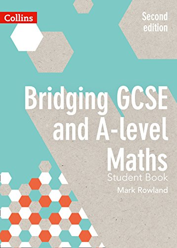 Bridging GCSE and A-level Maths Student Book from HARPER COLLINS