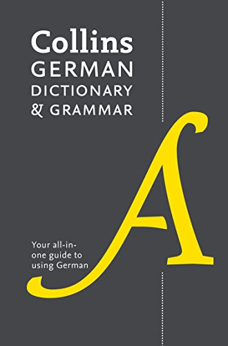 German Dictionary and Grammar: Two books in one from Collins