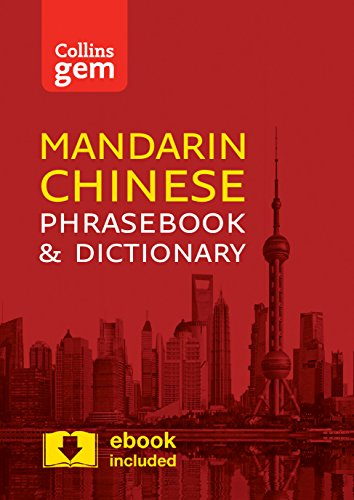 Collins Mandarin Chinese Phrasebook and Dictionary Gem Edition: Essential phrases and words in a mini, travel-sized format (Collins Gem) from Collins