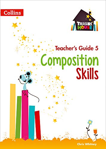 Composition Skills Teacher's Guide 5 (Treasure House) from Collins