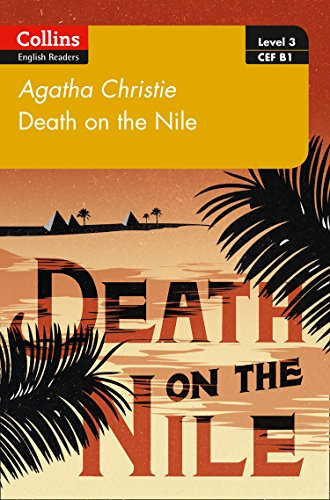 Death on the Nile: B1 (Collins Agatha Christie ELT Readers) from HarperCollins UK