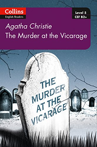 Murder at the Vicarage: B2+ Level 5 (Collins Agatha Christie ELT Readers) from Collins