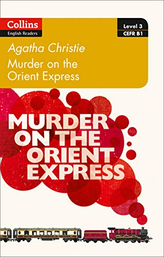Murder on the Orient Express (Collins Agatha Christie ELT Readers) from Collins Reference