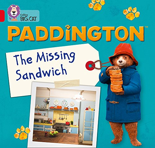 Paddington: The Missing Sandwich: Band 02B/Red B (Collins Big Cat) from Collins