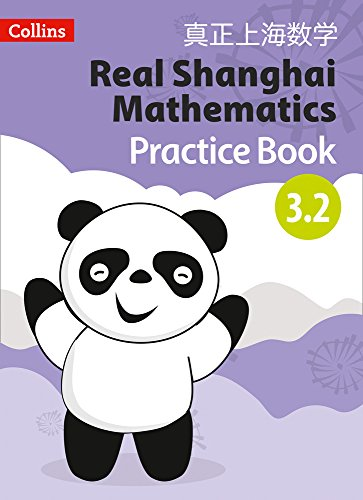 Real Shanghai Mathematics – Pupil Practice Book 3.2 from Collins