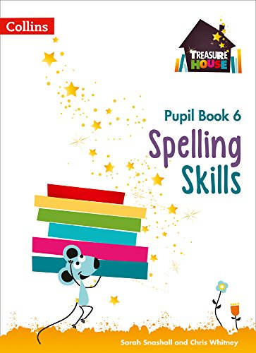 Spelling Skills Pupil Book 6 (Treasure House) from Collins