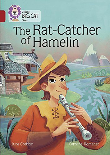 The Rat-Catcher of Hamelin: Band 14/Ruby (Collins Big Cat) from Collins