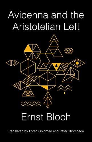 Avicenna and the Aristotelian Left (New Directions in Critical Theory) from Columbia University Press