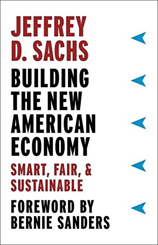 Building the New American Economy: Smart, Fair, and Sustainable from Columbia University Press