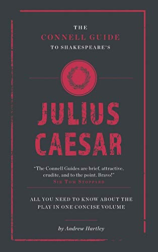 Shakespeare's Julius Caesar (The Connell Guide To ...) from Connell Publishing