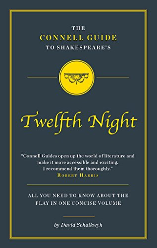 The Connell Guide to Shakespeare's Twelfth Night from Connell Guides