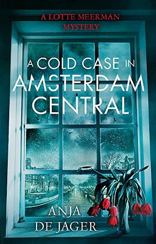 A Cold Case in Amsterdam Central (Lotte Meerman) from Constable