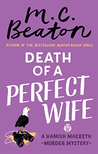 Death of a Perfect Wife (Hamish Macbeth) from Constable