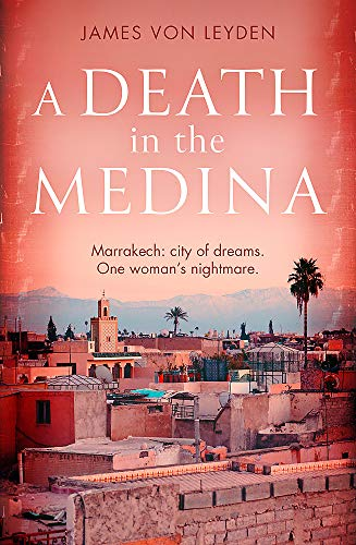 A Death in the Medina (Detective Karim Belkacem 1) from Constable