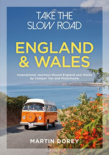 Take the Slow Road: England and Wales from Conway