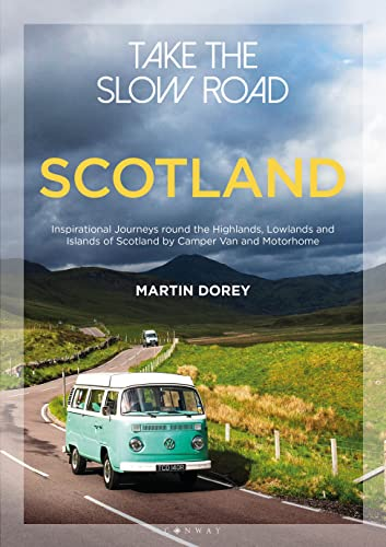 Take the Slow Road: Scotland from Conway